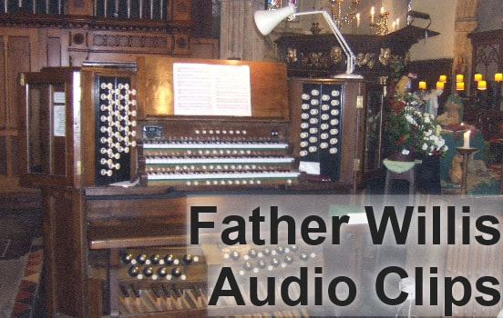 Father Willis organ audio clips